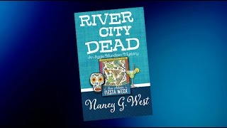 River City Dead, a detination mystery with humor and spice by Nancy G. West