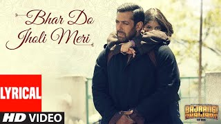 'Bhar Do Jholi Meri' Full Song with LYRICS - Adnan Sami | Bajrangi Bhaijaan | Salman Khan