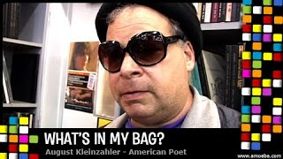 August Kleinzahler - What's In My Bag?