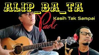 Download Lagu ALIP_BA_TA / PADI - KASIH TAK SAMPAI ( FINGERSTYLE COVER ) mp3