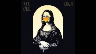 Duck Sauce - Chariots Of The Gods feat. Rockets
