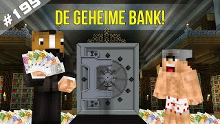 Minecraft Survival #195 - DE GEHEIME BANK!
