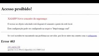 XAMPP - Acesso proibido! Alterando httpd-xampp.conf RESOLVIDO