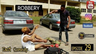 ROBBERY East Comedy Episode 29