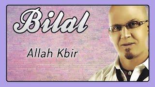 Cheb Bilal - Allah Kbir