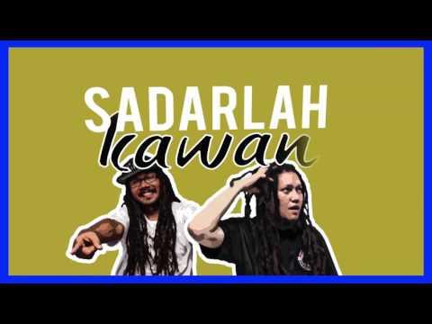 Peron Satoe - Sadarlah Kawan (Official Lyric Video)