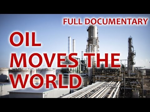 Full Documentary: Oil industry - how affects the world