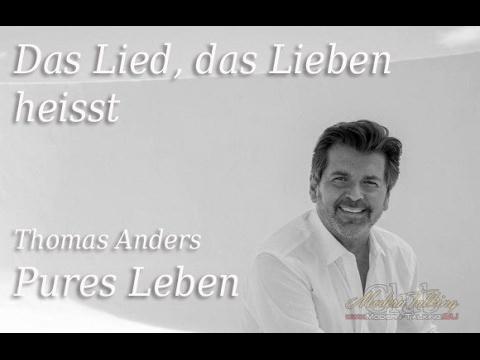 Thomas Anders New Album Pures Leben Das Lied Das Lieben Heisst
