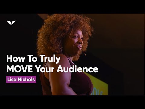 How to Be a World Class Speaker that can Truly MOVE an Audience | Lisa Nichols