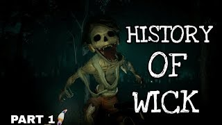 History Of (WICK)  (Part 1)