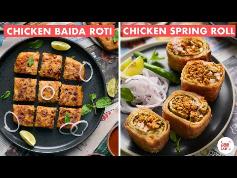 Baida Roti Recipe | Chicken Spring Roll | Mughlai Paratha | Best Chutney Recipe | Chef Sanjyot Keer