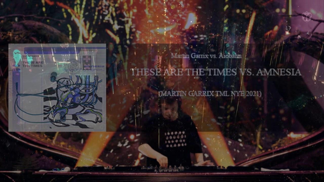 Martin Garrix vs. Aiobahn - These Are The Times vs. Amnesia (Martin Garrix TML NYE 2021)