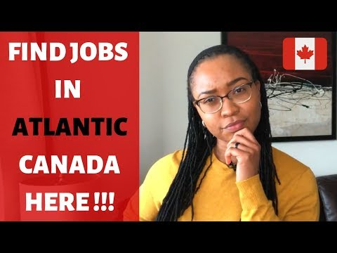 JOBS IN Atlantic CANADA!