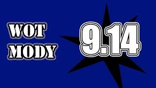 WoT ► MODY 9.14 ► Plus Poradnik Jak Ustawić Dobrze XVM
