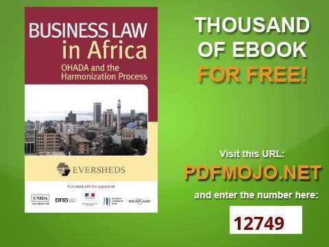 Business Law in Africa OHADA and the Harmonization Process