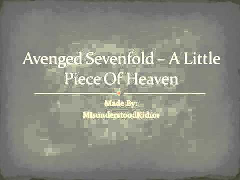 Lirik lagu Little Piece of Heaven  AvengedSevenfold