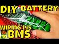 Diy battery how to wire 14s bms to 52v pack 18650 cells battery management system electric bike mp3