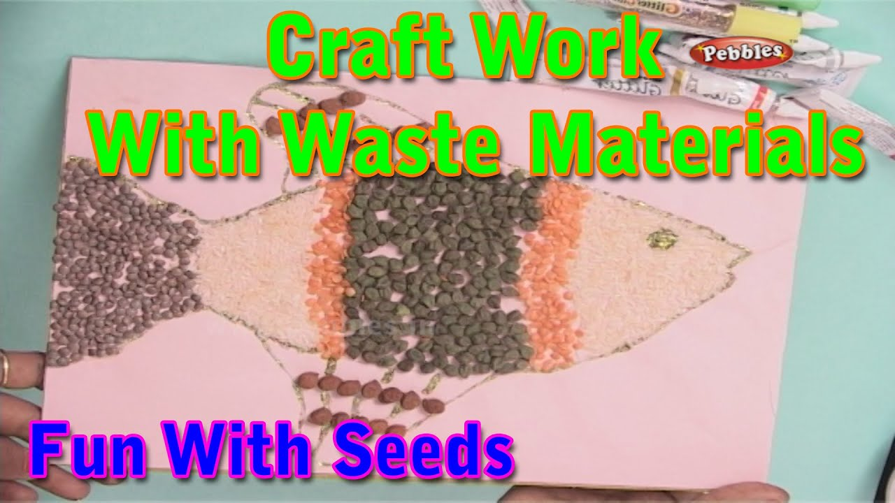 Fun with seeds craft work with waste materials learn for Art and craft for kids from waste material