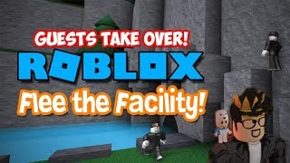 GUESTS TAKE OVER! - Flee the Facility (ROBLOX)