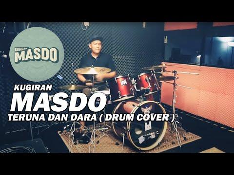 MASDO - TERUNA & DARA (DRUM COVER)