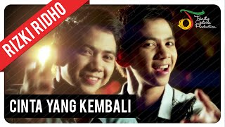 Video RizkiRidho - Cinta Yang Kembali | Official Video Clip download MP3, 3GP, MP4, WEBM, AVI, FLV Januari 2018