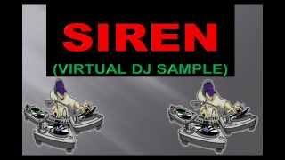 SIREN(VIRTUAL DJ)