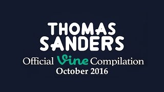 Thomas Sanders Vine Compilation | October 2016