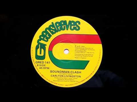Carlton Livingston - Soundman Clash