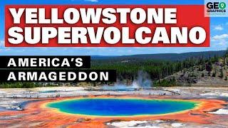 Yellowstone Supervolcano: America's Armageddon