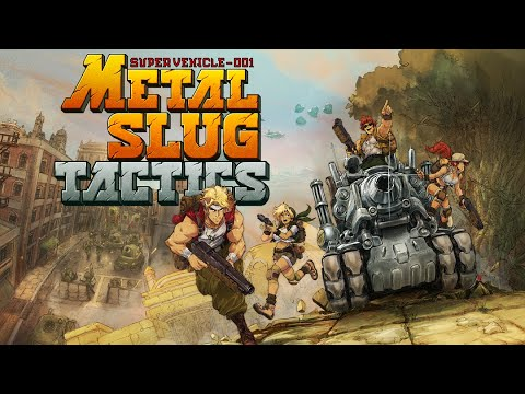 Metal Slug Tactics - Reveal trailer