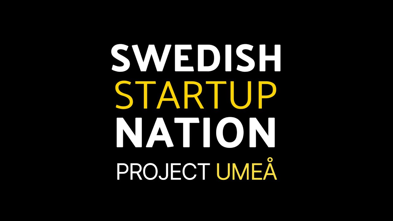 UMEÅ - Swedish Startup Nation