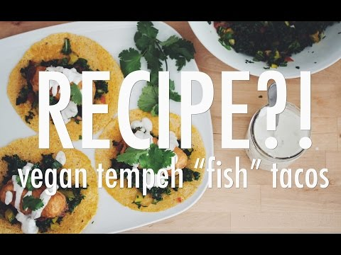VEGAN TEMPEH FISH TACOS | RECIPE?! EP #8 (hot for food)