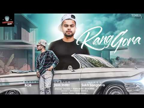 Rang Gora (Full Audio Motion)| Akhil | Bob | Sukh Sanghera | Latest Punjabi Song 2018
