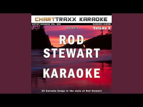 Angel Karaoke Version In the Style of Rod Stewart