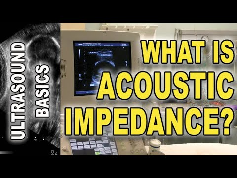Ultrasound And Acoustic Impedance Explained