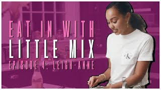 Eat In With Little Mix Episode 4 Leigh-Anne.mp3