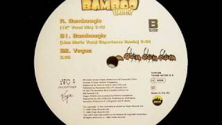 "Bamboo - Bamboogie (12 "" Vocal Mix)"