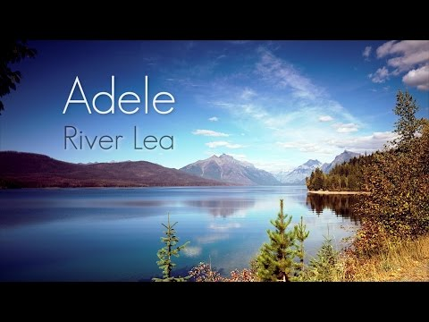 Adele - River Lea (LYRICS) [HQ Audio]