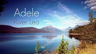 Скачать Adele River Lea LYRICS HQ Audio