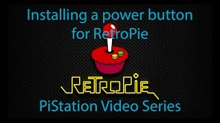 Installing a Power Button for RetroPie - PiStation Video Series # 5