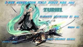 ALMIGHTY DEFINITIVE HI MIX - HIGH ENERGY MIX 2015 ZURIEL