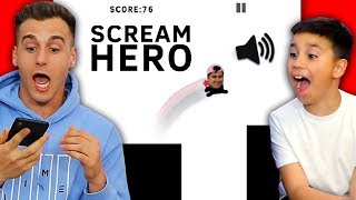 You Scream To Make Him Jump! (Scream Go Hero)