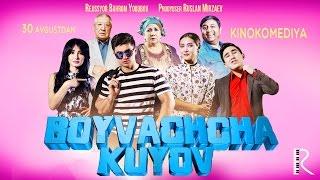 Boyvachcha kuyov (treyler-2) | Бойвачча куёв (трейлер-2)