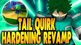 NEW TAIL QUIRK & REVAMPED HARDENING QUIRK! | Boku No Roblox Remastered | iBeMaine