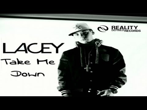 Lacey - Take Me Down [Music Video]