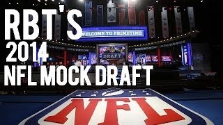RBT's 2014 NFL Mock Draft Free HD Video