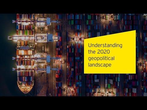 Understanding the 2020 geopolitical landscape