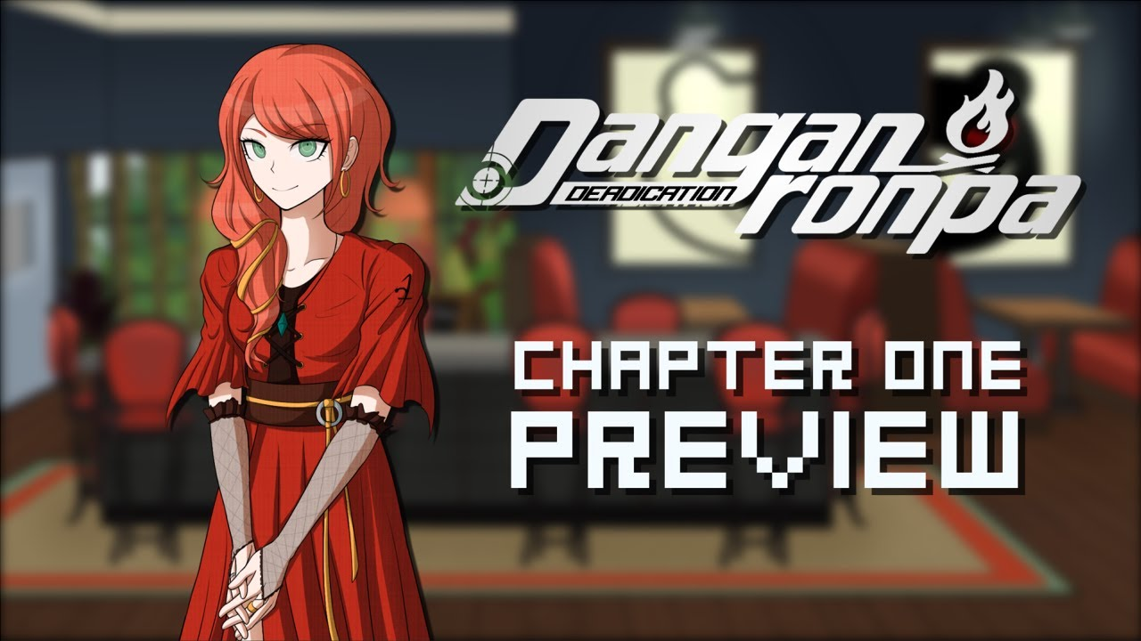 Danganronpa: DEADICATION - Chapter One Short Preview