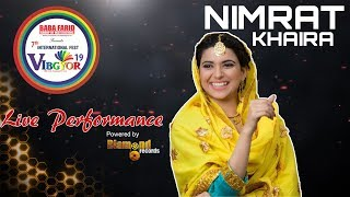 Nimrat Khaira Live Performance at Vibgyor 2019