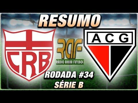 CRB x AtléticoGO Ao Vivo l Campeonato Brasileiro Série B l Rodada 34